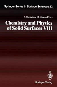 Chemistry and Physics of Solid Surfaces VIII