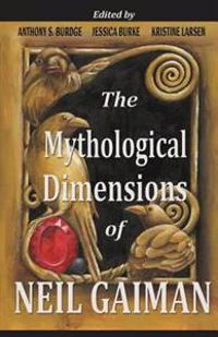 The Mythological Dimensions of Neil Gaiman