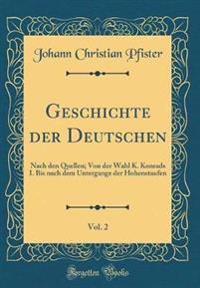 Geschichte der Deutschen, Vol. 2