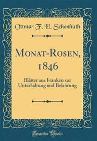 Monat-Rosen, 1846