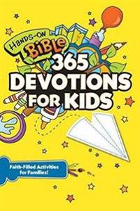 Hands-On Bible 365 Devotions for Kids: Faith-Filled Activities for Families