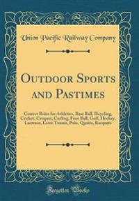 Outdoor Sports and Pastimes