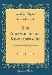 Zur Philosophie der Kindersprache
