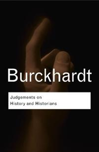 Judgements on History and Historians