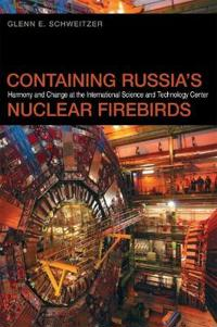 Containing Russia's Nuclear Firebirds