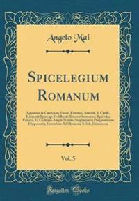 Spicelegium Romanum, Vol. 5