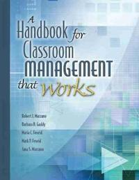 Handbook for Classroom Management That Works
