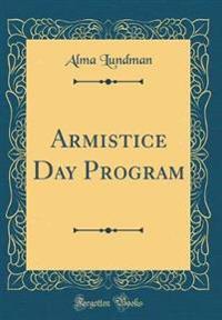 Armistice Day Program (Classic Reprint)