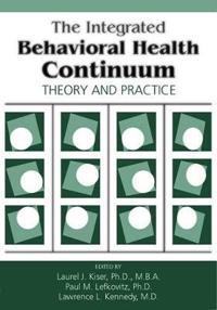 The Integrated Behavioral Health Continuum