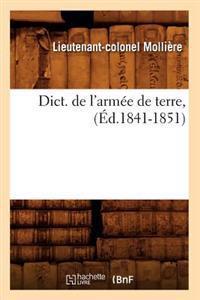 Dict. de l'Arm�e de Terre, (�d.1841-1851)