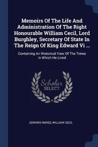 MEMOIRS OF THE LIFE AND ADMINISTRATION O