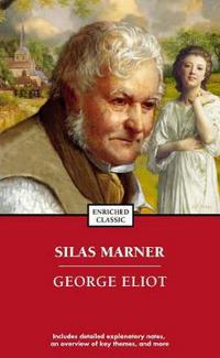 Silas Marner: Enriched Classic