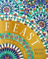 Feast - food of the islamic world