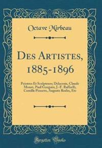 Des Artistes, 1885-1896