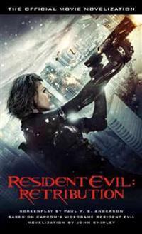Resident Evil: Retribution - The Official Movie Novelisation