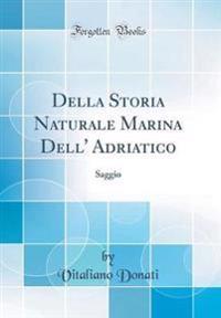 Della Storia Naturale Marina Dell' Adriatico