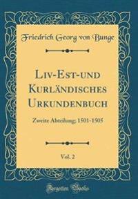 Liv-Est-und Kurländisches Urkundenbuch, Vol. 2