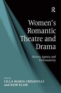Women's Romantic Theatre and Drama