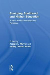 Emerging Adulthood and Higher Education
