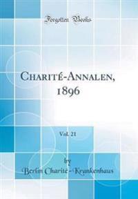 Charité-Annalen, 1896, Vol. 21 (Classic Reprint)