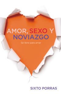 Amor, Sexo y Noviazgo / Love, Sex and Dating
