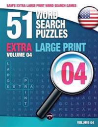 Sam's Extra Large-Print Word Search Games: 51 Word Search Puzzles, Volume 4: Brain-Stimulating Puzzle Activities for Many Hours of Entertainment