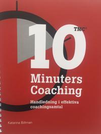 10 Minuters Coaching: Handledning i effektiva coachingsamtal