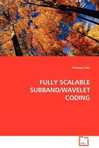 Fully Scalable Subband/Wavelet Coding
