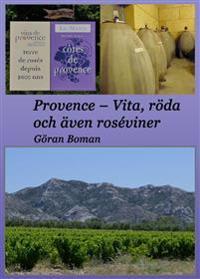 Provence : vita, röda och även roséviner