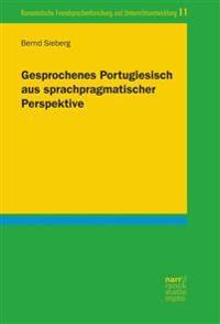 Gesprochenes Portugiesisch aus sprachpragmatischer Perspektive