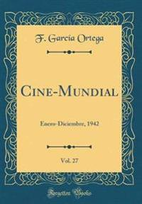 Cine-Mundial, Vol. 27
