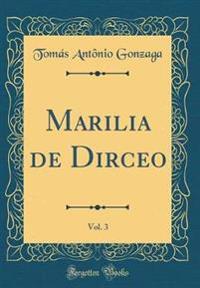 Marilia de Dirceo, Vol. 3 (Classic Reprint)