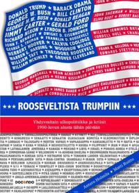 Rooseveltista Trumpiin
