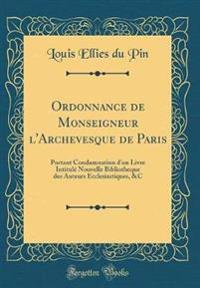 Ordonnance de Monseigneur l'Archevesque de Paris