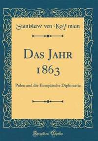 Das Jahr 1863