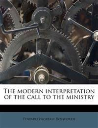 The modern interpretation of the call to the ministry
