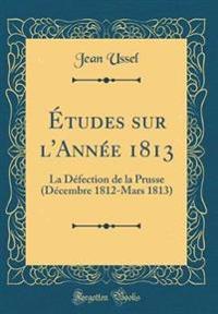 Études sur l'Année 1813