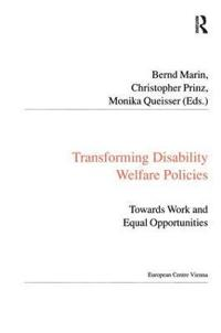 Transforming Disability Welfare Policies
