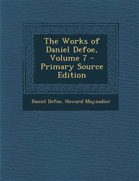 The Works of Daniel Defoe, Volume 7