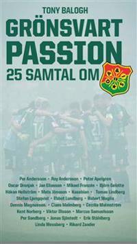 Grönsvart passion - 25 samtal om GAIS