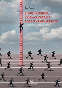 Entreprenører, innovasjoner og forretningslandskap - Åge Garnes | Inprintwriters.org