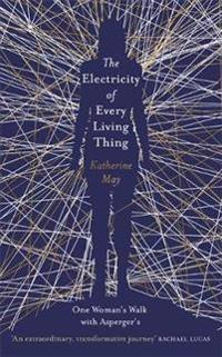 Electricity of every living thing - one womans walk with aspergers