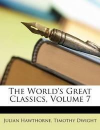 The World's Great Classics, Volume 7