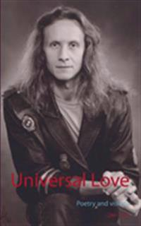 Universal love : poetry and visions