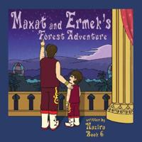 Maxat and Ermek's Forest Adventure