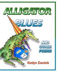 Alligator Blues: And Other Poems