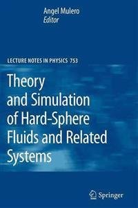 Theory and Simulation of Hard-Sphere Fluids and Related Systems