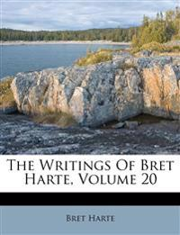 The Writings Of Bret Harte, Volume 20