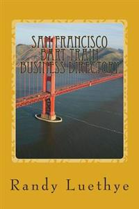 San Francisco Bart Train Business Directory