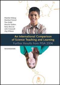 An International Comparison of Science Teaching and Learning